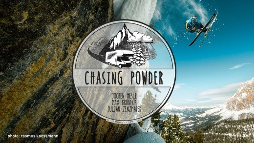CHASING POWDER – A Freeride Roadmovie
