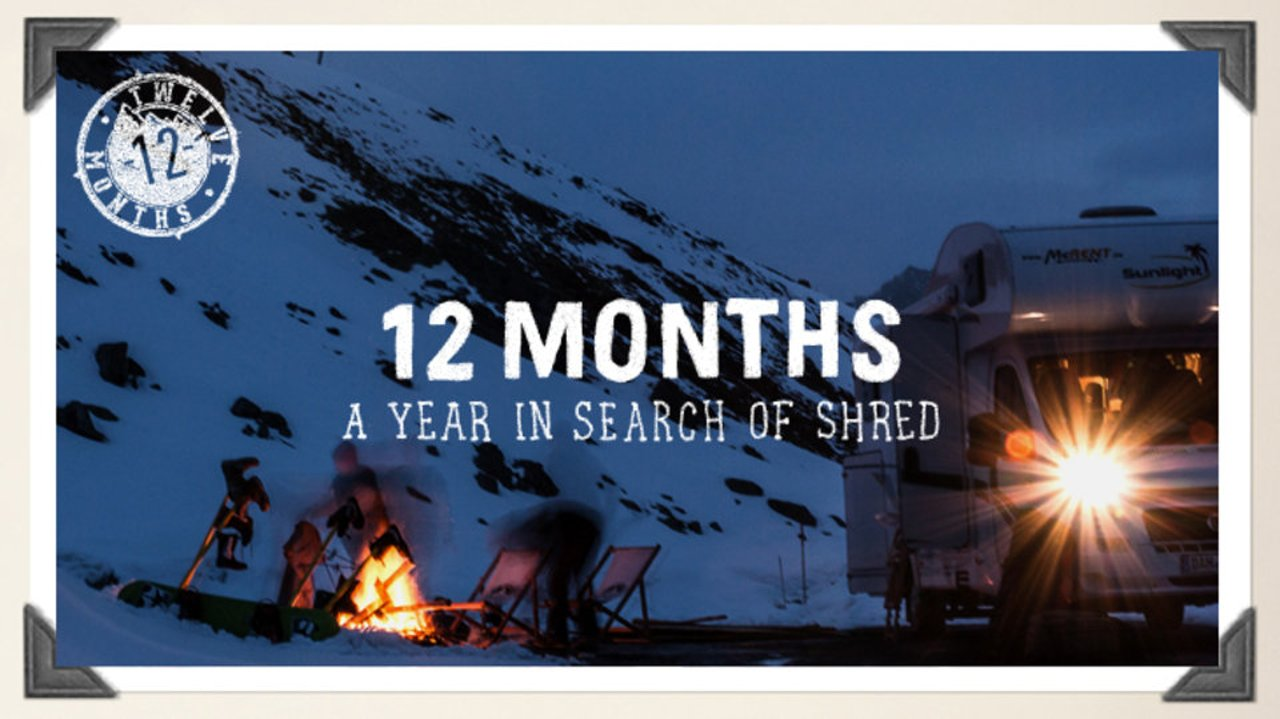 12 MONTHS – A Year In Search Of Shred