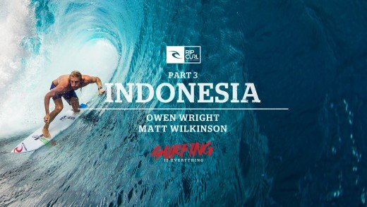 Surfing is Everything: Part 3 Indonesia