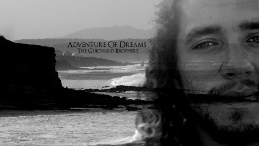 Adventure Of Dreams – The Guichard Brothers