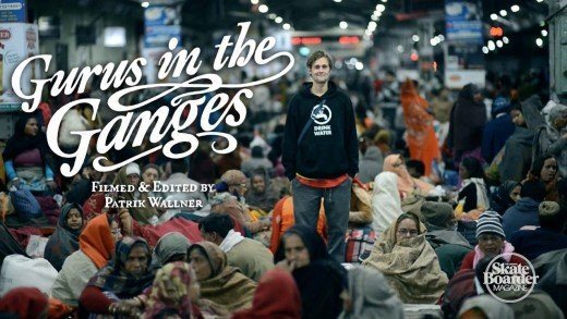 Skateboarder Magazine – Gurus in the Ganges (Full Length)
