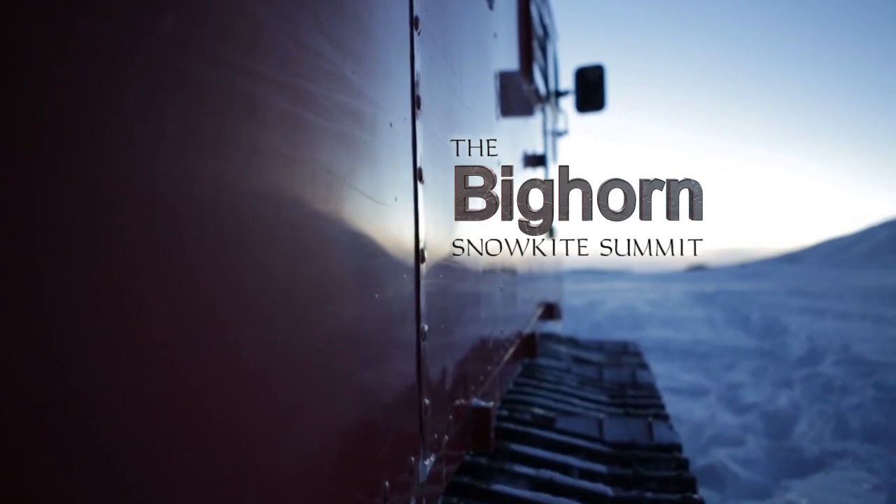 The Bighorn Snowkite Summit – For the Love of Flight