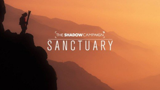 The Shadow Campaign // Sanctuary