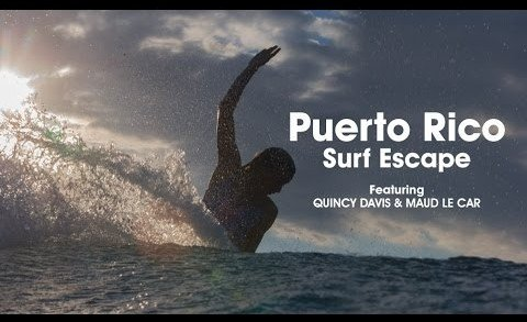 Quincy & Maud: Blonde Surf Babes Escape to Puerto Rico