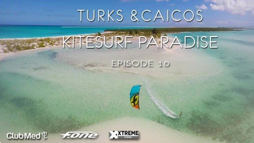 Turks and Caicos Kitesurf Paradise, episode 10