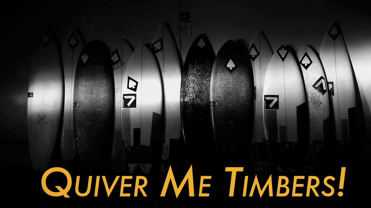 Quiver Me Timbers!