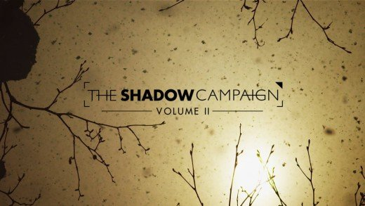 The Shadow Campaign // The Weight of Winter
