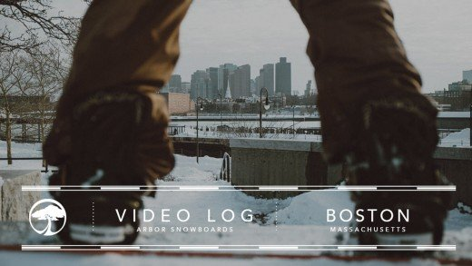 Arbor Snowboards :: Video Log – Boston