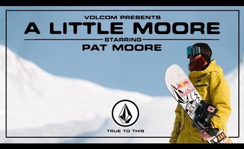 "Pat Moore in ""A Little Moore"""