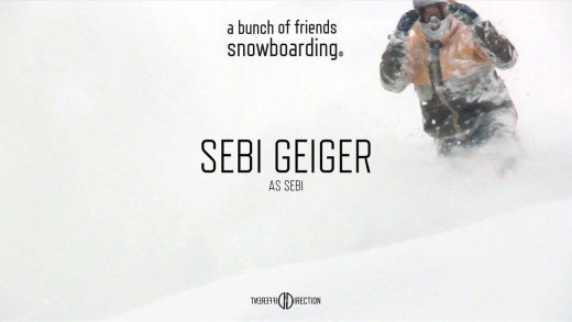 Sebi Geiger – Full Part – a bunch of friends snowboarding