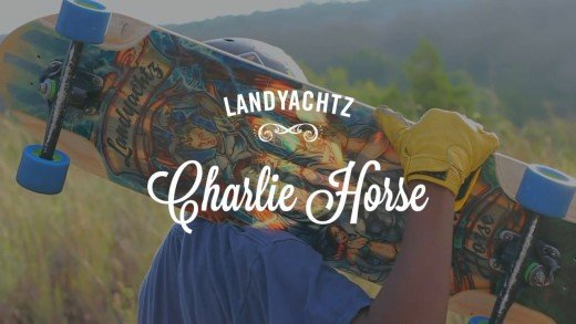 Thane Magazine / Landyachtz Charlie Horse Review