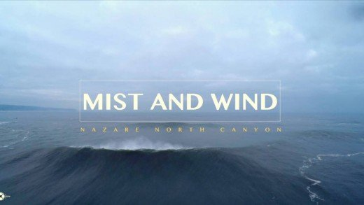 Nazare XXL – Mist and Wind