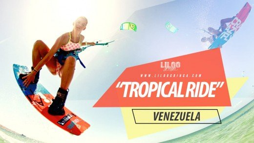 TROPICAL RIDE – VENEZUELA – KITEBOARDING