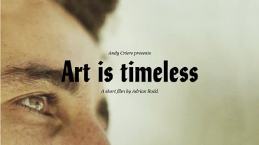 Andy Criere – Art is Timeless