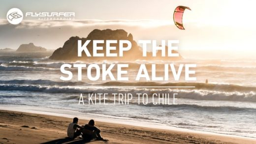Keep the STOKE alive – A kite trip to Chile